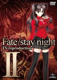 Судьба: Ночь Схватки OVA [2010] / Fate Stay Night TV Reproduction OVA